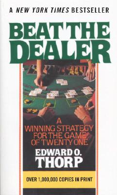 Beat the Dealer By Thorp, Edward O.