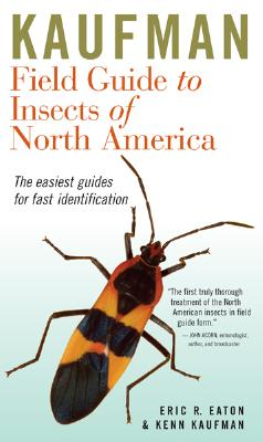 Kaufman Field Guide to Insects of North America By Eaton, Eric R./ Kaufman, Kenn
