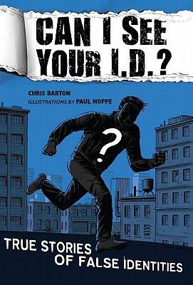 Can I See Your I.D.? By Barton, Chris/ Hoppe, Paul (ILT)